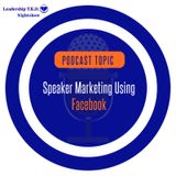 Speaker Marketing Using Facebook | Lakeisha McKnight | Marketing Monday
