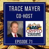 Todays  Co-host Is Trace Mayer - Noded Podcast