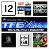 """TFE - Radio: The Pilots Episode #12: """"Hard Times"""" - Thursday January 16Th 2014. - 10 Minute Clip"""