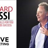 8 Essential Skills for You and Your Kids Success with Richard Rossi
