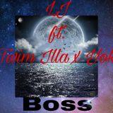 LJ ft. Twim Illa x Yok- Boss
