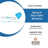 12/10/17: Kresta Horn and Sandy St. Clair with Benevilla | Aging in Place with Benevilla | Aging In Arizona with Presley Reader