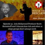 Episode 32-Why Don't AA and other Twelve Step Fellowships Always Work