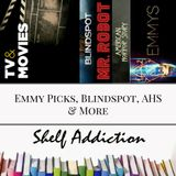 Ep 27: Emmy Picks, Blindspot, AHS | Pop Culture Sunday