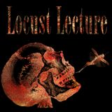 Locust Lecture