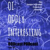 OI - ODDly Interesting Ep3 - Phrases