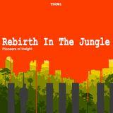 Episode 05 - Rebirth In The Jungle