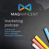 The Magnificent Marketing Podcast