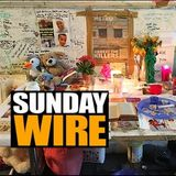 Episode #194 - SUNDAY WIRE: 'After The Fire' with Mike Robinson and Guests