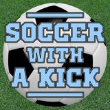 Soccer with a Kick - May 3