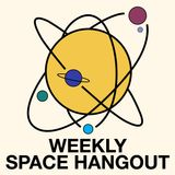 "Weekly Space Hangout - Guest: Will Kalif's ""See It With A Small Telescope"""