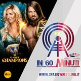 IN 60 MINUTI Speciale PreShow WWE Clash of Champions 2017