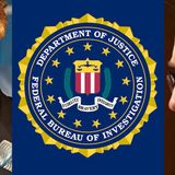 CWR#521 Why We Cannot Trust the FBI