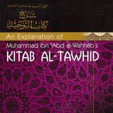 Explanation of Kitaab At-Tawheed