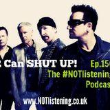 Ep.150 - U2 Can SHUT UP