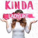Kinda Ladylike Episode 1: New Year, No Dates