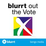 Blurrt Out The Vote | Election 2017