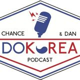"Sep#1 ""Chance and Dan DO KOREA"" PodCast"