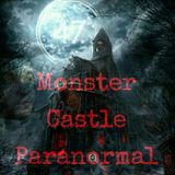 Monster Castle Paranormal Radio