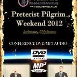 2012 Preterist Pilgrim Weekend