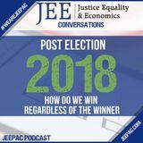 Post Election 2018: How Do We Win, Regardless of the Winner