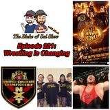 B&S Episode 221: Wrestling is Changing