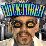 Doctor I M Paranoid: Rocktober!