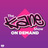 The Kane Show On-Demand