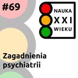 Zagadnienia psychiatrii