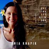 Świadomy Podcast: #002 | 7 czakr wewnętrznej mocy z Anią Knapik