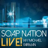 Soap Nation Live Season Premiere 2018