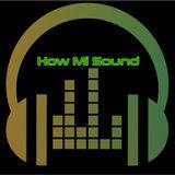 How Mi Sound