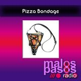 Pizza Bondage