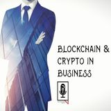 Episode 24: Blockchain Business