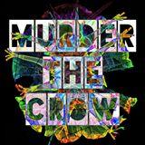 #TKHS Ep 136 w/ Murder The Crow