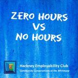 Zero Hours vs No Hours
