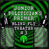 """Junior Politician's Primer"""