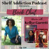 226: Interview with Author Kellye Garrett | Book Chat
