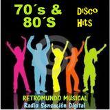 RETROMUNDO MUSICAL Disco Hits 70s y 80s