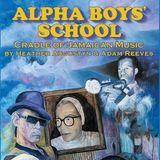 The Alpha Boys School Story
