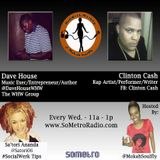 MidWeek MashUp hosted by @MokahSoulFly with special contributor @Satori06 Show 24 July 27 2016 -  Dave House and Clinton Cash