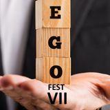 Special Report: Ego Fest VII