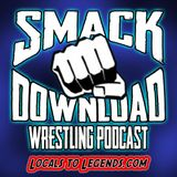 The Smack Download Pro-Wrestling Podcast