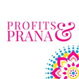 Profits and Prana
