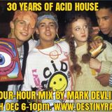 30 Years of Acid House on Destiny 105, 30/12/17 - complete 4-hour mix