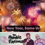 028 - New Year, Same Us