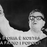 11 settembre 1973,solo il Golpe ferma in Cile l'esperienza di transizione al socialismo di Allende