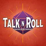 Talk N Roll