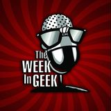 The Week in Geek Radio Show