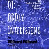 OI - ODDly Interesting Ep4 - Phobias